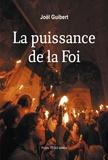 Joël Guibert - La puissance de la foi.