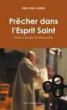 Joël Guibert - Prêcher dans l'Esprit Saint.