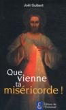 Joël Guibert - Que vienne ta miséricorde.