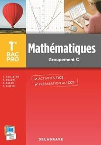 Joël Guilloton et Patrick Huaumé - Mathématiques 1e Bac Pro Tertiaires Groupement 5.