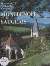 Joël Guiraud et Michel Malfroy - Montbenoît et le Saugeais.