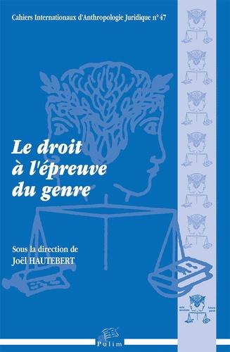Joël Hautebert - Le droit à l'épreuve du genre - Actes du colloque du 7 mai 2015.