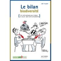 Joël Houdet - Le bilan biodiversité - Une méthodoloqie pour intégrer la nature dans votre comptabilité.