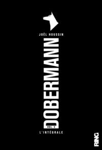 Joël Houssin - Dobermann Intégrale Tome 3 : .