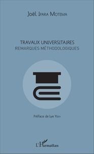 Travaux universitaires- Remarques méthodologiques - Joël Ipara Motema |