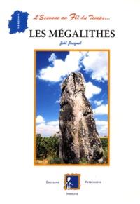 Joël Jacquet - Les Mégalithes.