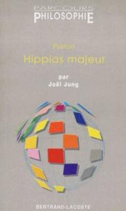 "Joël Jung - Platon, "" Hippias majeur""."