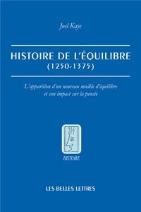 Histoire de léquilibre (1250-1375) - Lapparition dun nouveau modèle déquilibre et son impact sur la pensée.pdf