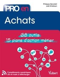 Joel Khebian et Philippe Benollet - Pro en Achats - 68 Outils et 15 Plans d'action.