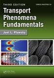 Joel L. Plawsky - Transport Phenomena Fundamentals.