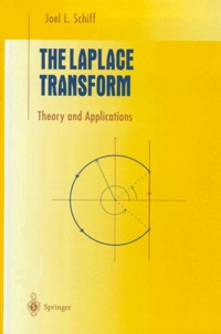 Joel-L Schiff - The Laplace Transform. - Theory and Applications.