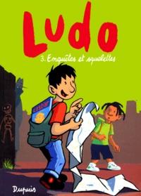 Joël Lapière et Olivier Bailly - Ludo Tome 3 : Enquêtes et squelettes.