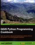 Joel Lawhead - Qgis Python Programming Cookbook.