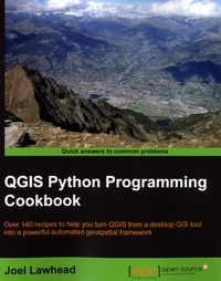 Joel Lawhead - QGIS Python Programming Cookbook - Over 140 recipes to help you turn QGIS from a desktop GIS tool into a powerful automated geospatial framework.