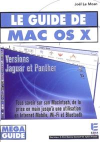 Joël Le Moan - Le guide du Mac OS X - Versions Jaguar et Panther.