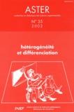 Joël Lebeaume et Maryline Coquidé - Aster N° 35/2002 : Hétérogénéité et différenciation.
