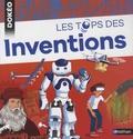 Joël Lebeaume et Stéphan Julienne - Les tops des inventions.