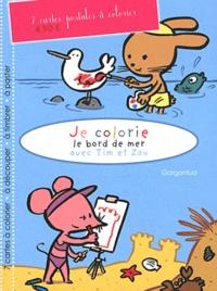 Joël Legars - Je colorie le bord de mer avec Tim et Zou - 7 cartes postales à colorier.