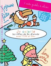 Joël Legars - Je colorie les fêtes de fin d'année avec Tim et Zou - 7 cartes postales à colorier.