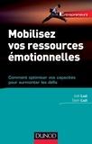 Joël Luzi et Sean Luzi - Mobilisez vos ressources émotionnelles - Comment optimiser vos capacités pour surmonter les défis.