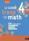 Joël Malaval et Annie Plantiveau - Le cahier Transmath 4e.