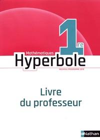 Livres électroniques en ligne à téléchargement gratuit Mathématiques 1re Hyperbole  - Livre du professeur