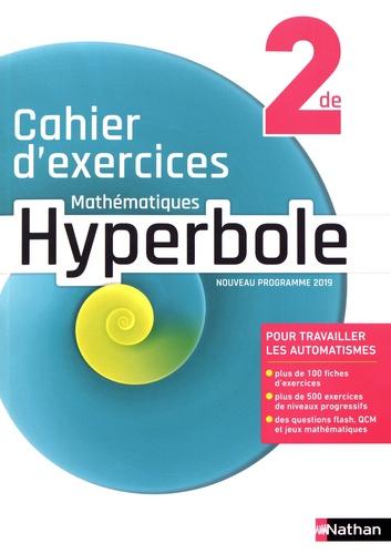 Mathématiques 2de Hyperbole - Cahier d'exercices de Joël ...