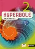 Joël Malaval et Jean-Luc Bousseyroux - Mathématiques 2e Hyperbole.