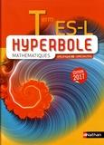 Joël Malaval et Mickaël Védrine - Mathématiques Tle ES-L Hyperbole.