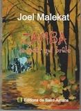 Joël Malekat - Zamba la forêt qui brûle.