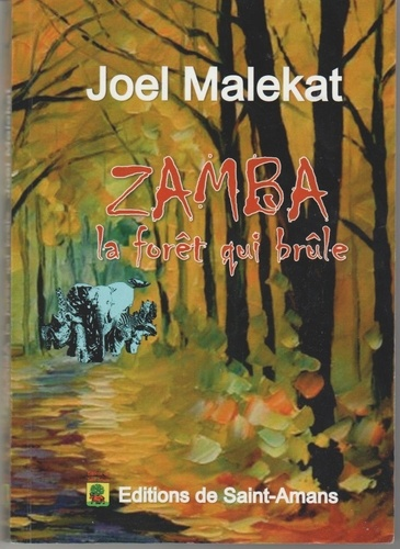 Zamba La Foret Qui Brule Grand Format