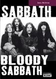 Joel McIver - Sabbath Bloody Sabbath - La saga de Black Sabbath.