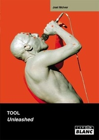 Joel McIver - Tool - Unleashed.
