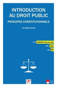 Joël Mekhantar - Introduction au droit public - Principes constitutionnels.