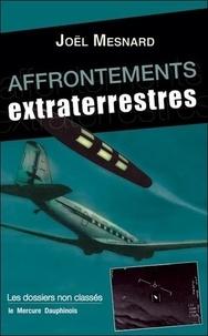 Joël Mesnard - Affrontements extraterrestres.