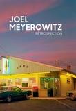 Joel Meyerowitz - Rétrospection.