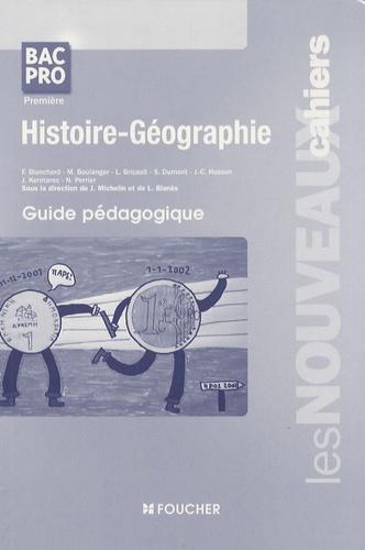 Joël Michelin et Laurent Blanès - Histoire-Géographie 1e Bac Pro - Guide pédagogique.