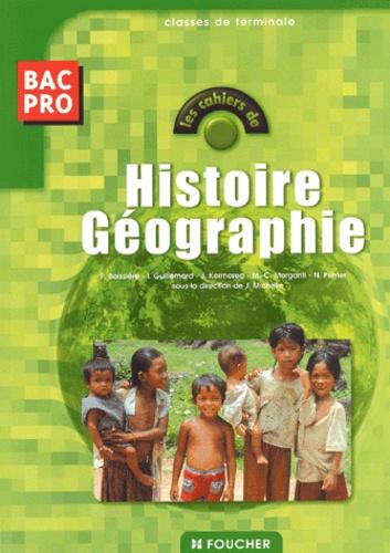 Joël Michelin et  Collectif - Histoire-Géographie Bac Pro/Terminale.