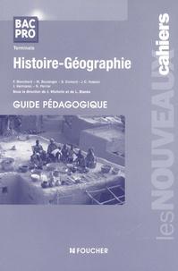 Joël Michelin et Laurent Blanès - Histoire-Géographie Tle Bac pro - Guide pédagogique.