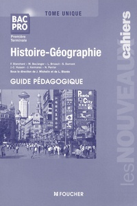 Histoire-Géographie Tome unique 1e et Tle Bac pro- Guide pédagogique - Joël Michelin |