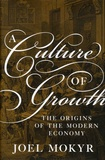 Joel Mokyr - A Culture of Growth - The Origins of the Modern Economy.