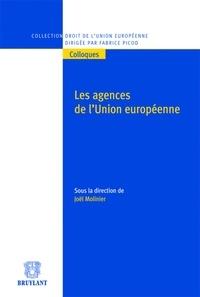 Joël Molinier - Les agences de l'Union européenne.