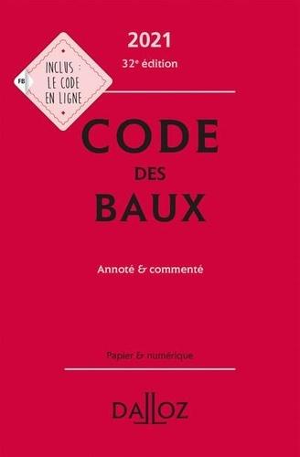 Code des baux. Annoté et commenté  Edition 2021