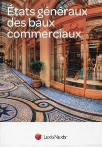 Joël Monéger - Etats généraux des baux commerciaux - Université Paris-Dauphine, 24 octobre 2013.