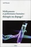 Joël Monzée - Médicaments et performance humaine : thérapie ou dopage ?.