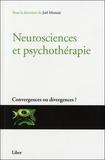 Joël Monzée - Neurosciences et psychothérapie - Convergences ou divergences ?.