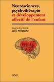 Joël Monzée - Neurosciences, psychothérapie et développement affectif de l'enfant.