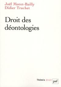 Joël Moret-Bailly et Didier Truchet - Droit des déontologies.