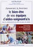 Joël Moulhade - Dynamisez & favorisez vos équipes d'aides-soignant(e)s dans les établissements de santé, de repos, de retraite... - Présentation de méthodes, d'outils et d'exercices d'application.