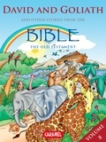 Joël Muller et The Bible Explained to Children - David & Goliath and Other Stories From the Bible - The Old Testament.